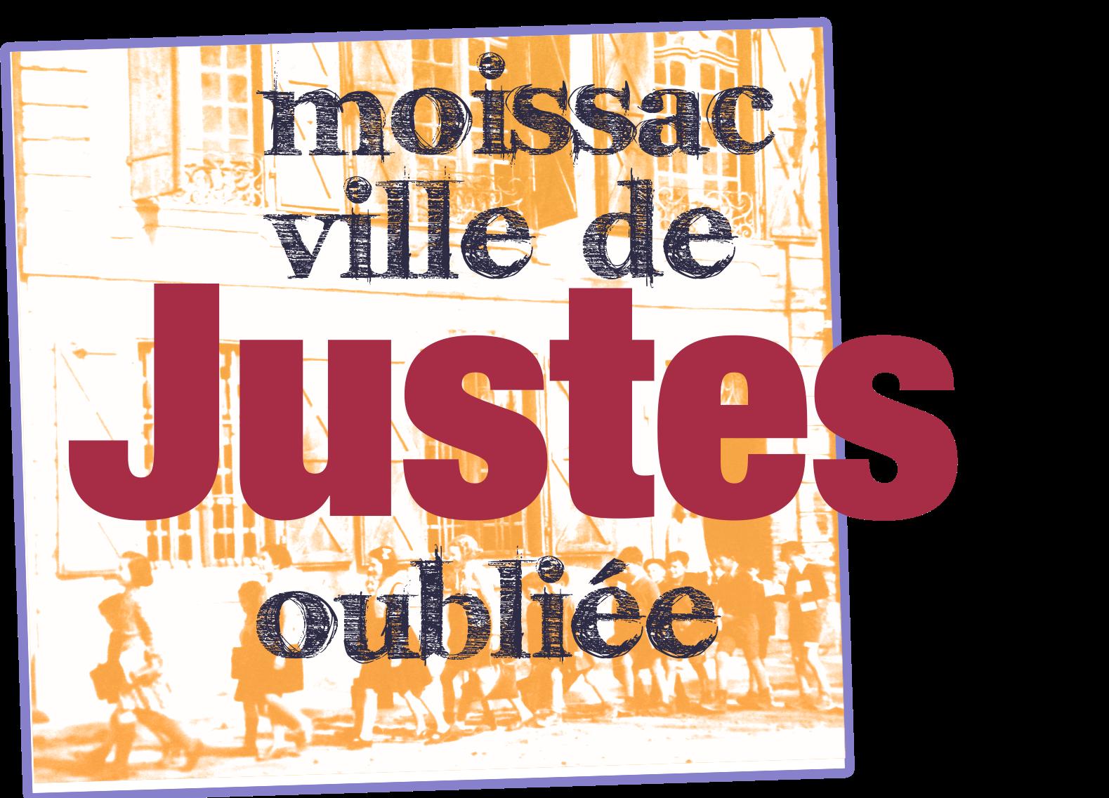 Moissac ville de Justes oubliée